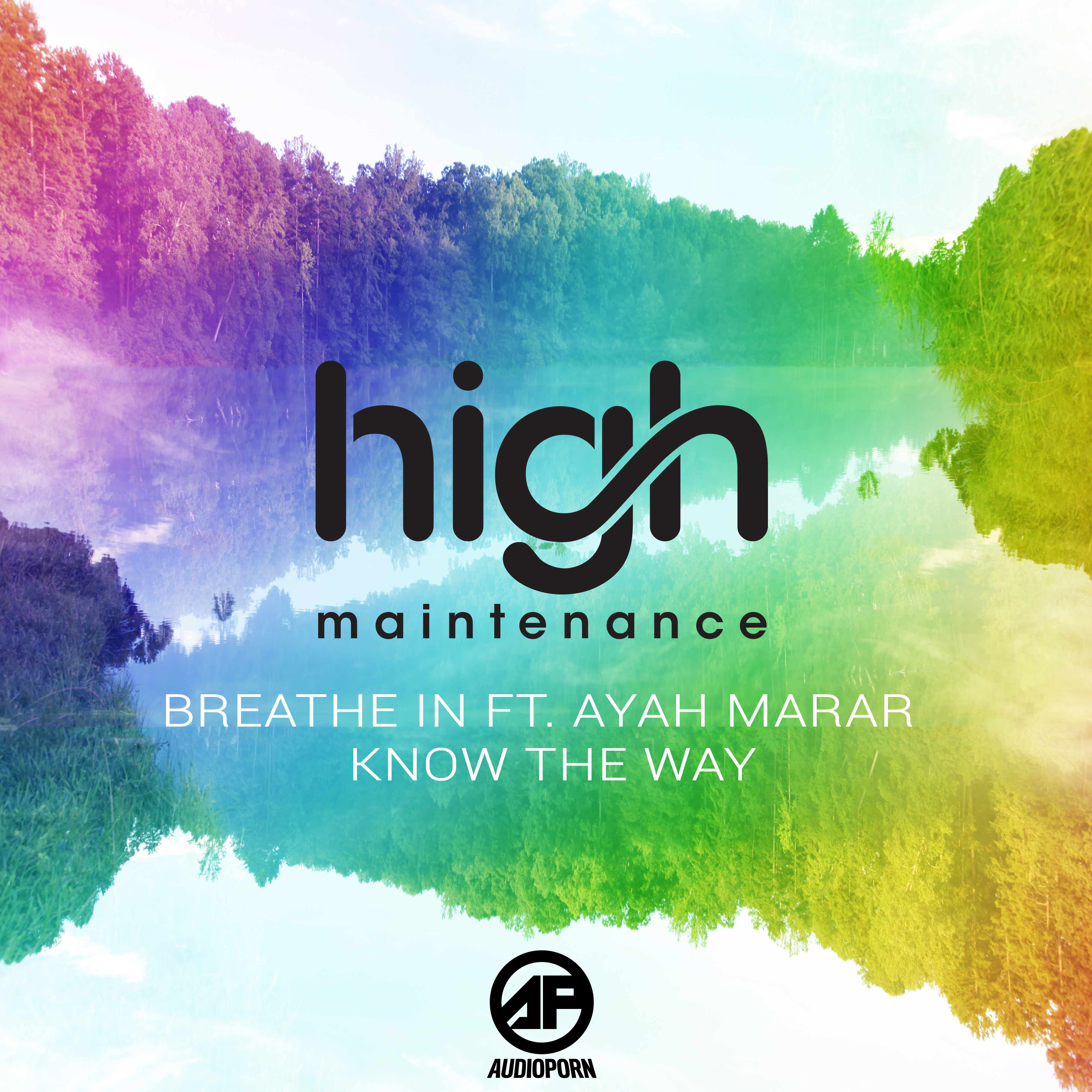 HIGH MAINTENANCE ft AYAH MARAH - BREATHE IN [APORN088]